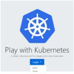 ブラウザで簡単にkubernatesで遊ぼう(labs.play-with-k8s.com)